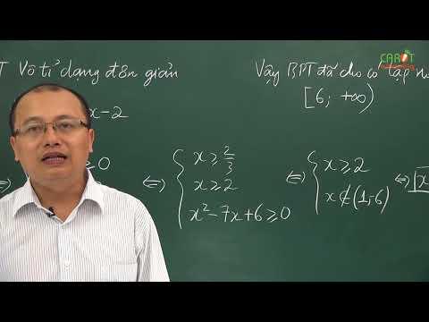 Bất phương trình vô tỷ - Tiết 1