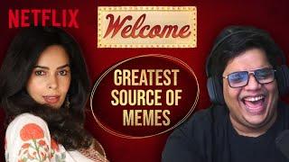 @Tanmay Bhat & Mallika Sherawat React to Welcome | Netflix India