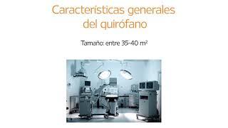 1.4 Características generales del quirófano