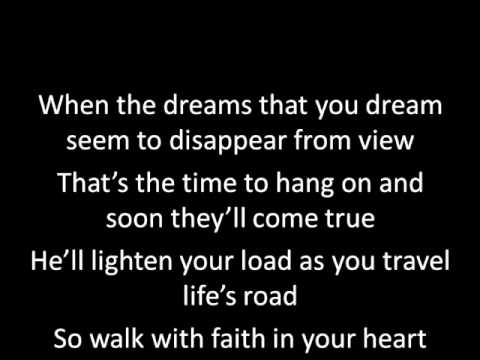 Walk with faith (with lyrics)