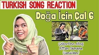 WOW COOL TURKISH SONG REACTION ( DOĞA İÇİN ÇAL 6 )