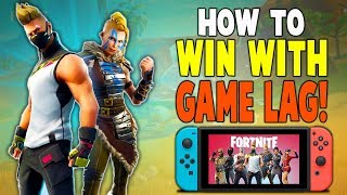 How To Win With Game Lag!! (Nintendo Switch) - Fortnite Battle Royale Season 5