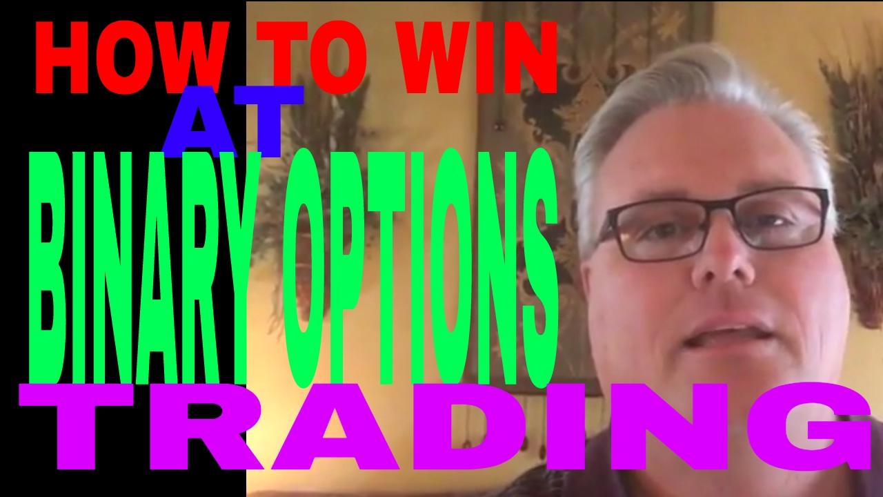 How to win binary options