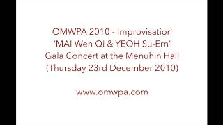 OMWPA 2010 - MAI Wen Qi & YEOH Su-Ern: Gala Concert at the Menuhin Hall (Thurs 23rd December 2010)