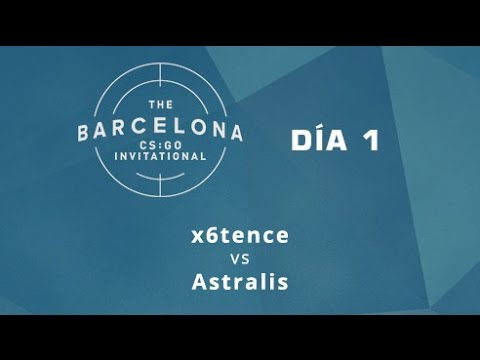x6tence vs Astralis [Mirage] - Día 1 - ESL Expo Barcelona CS:GO Invitational - Español