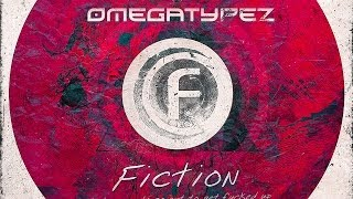 Fusion 197 - Omegatypez - Fiction [Official Preview]