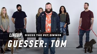 Match the Dog to Their Owner (Tom) | Lineup | Cut