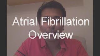 Video Atrial Fibrillation - Overview download MP3, 3GP, MP4, WEBM, AVI, FLV November 2017