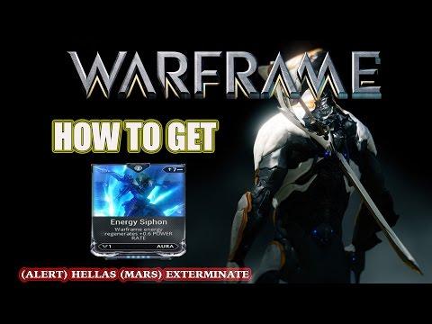 Warframe - How I Got Energy Siphon (Alert) Hellas (Mars) Exterminate