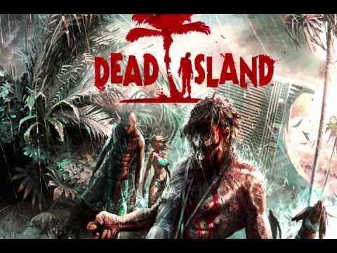 Dead Island [Music] - Main Theme