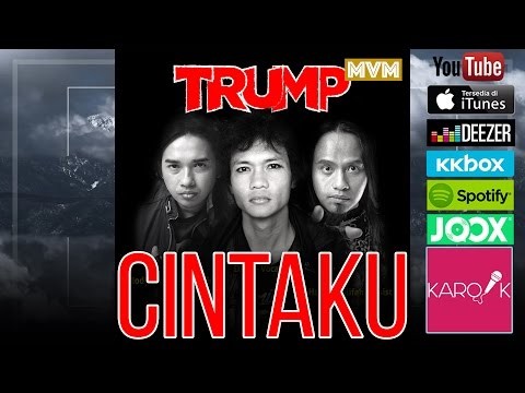 Trump Band - Cintaku (Official Lyrics Video)