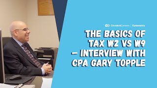The Basics of Tax W2 vs W9 – Interview with CPA Gary Topple