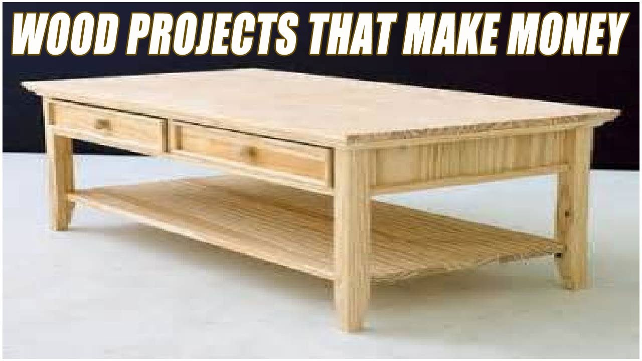 Wood Projects That Make Money Youtube