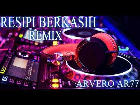 RESIPI BERKASIH REMIX 2018