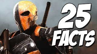 25 things you probably didn t know about deathstroke 25 facts   the week of 25 s 6