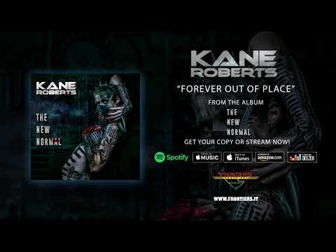 """Kane Roberts - """"Forever Out Of Place"""" (Official Audio)"""