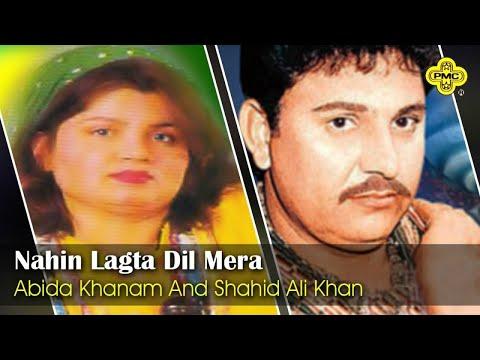 Abida Khanam, Shahid Ali Khan - Nahin Lagta Dil Mera - Pakistani Regional Song