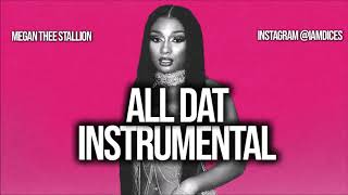 """Megan Thee Stallion & Moneybagg Yo """"All Dat"""" Instrumental Prod. by Dices *FREE DL*"""