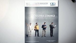 A aparut revista Alfa Omega TV Magazin 9.2 - Crestinul si munca (mar-apr 2019)