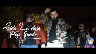Sido La Dose - Pop Smoke ( Prod By Dali Beats )