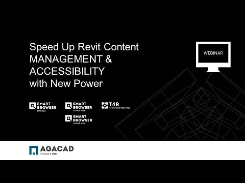 AGACAD WEBINAR: Speed Up Revit Content Management & Accessibility