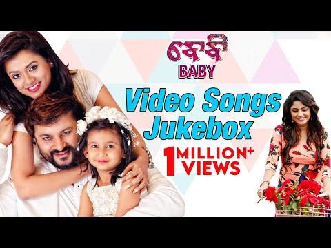 BABY Video Songs Jukebox   Official   Odia Movie    Anubhav Mohanty , Preeti , Poulomi , Jhilik