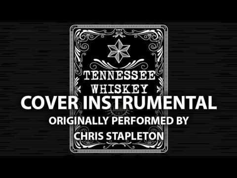 Tennessee Whiskey (Cover Instrumental) [In the Style of Chris Stapleton]