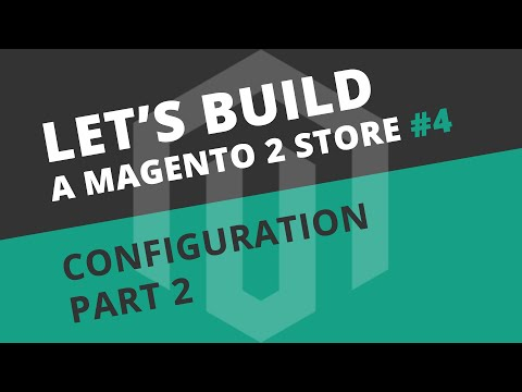 Let's build Ep03 - Configuring Magento 2 (Part 2) + Giveaway