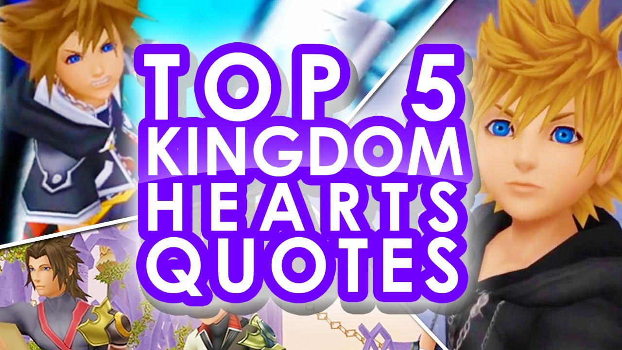 Top 5 Kingdom Hearts Quotes Youtube