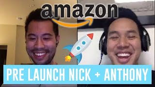 Amazon FBA Pre-Launch Phase | Seller Tradecraft with Nick Young & Anthony Bui-Tran