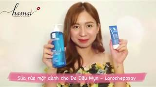 Ha Mai Beauty - Sữa rửa mặt La Roche-Posay Effaclar