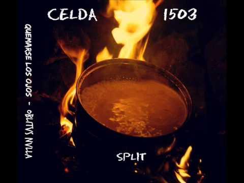 Quemarse los ojos, Oblitvs Nvlla - Split Celda 1503 (Álbum completo)