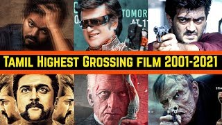 Every Year Tamil Highest Grossing Movies List From 2001 To 2021 | Vijay, Ajith Kumar, Rajinikanth