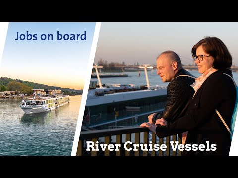River Cruise Vessels: Working and living onboard