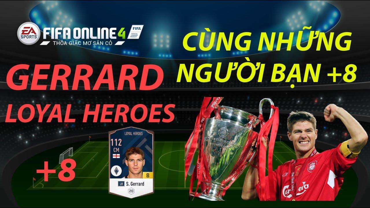 THÀNH HOÀ | FIFA ONLINE 4 | STEVEN GERRARD LH +8 KHỦNG CỠ NÀO???