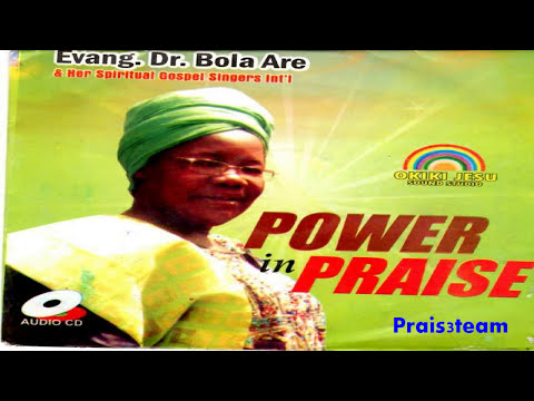 Bola Are - Power In The Praise