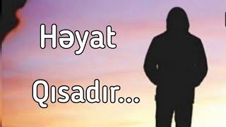 Həyat Qısadır...  Çox Menalı ve Tesirli gözel dini status dini whatsapp status ucun video 2021