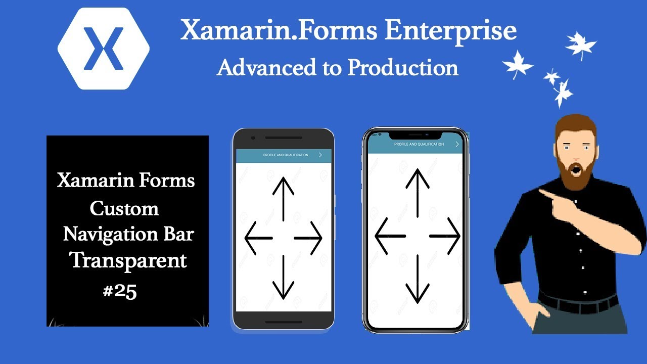 Xamarin forms Custom Navigation Bar Transparent Navigation #Tutorial 25