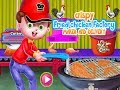 Cooking Game For Preschoolers| Learn How To cook Fried Chicken In Factory| Fun Game Play For Kids