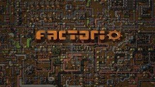 172. Factorio #18. Поездатое порно: Часть Вторая