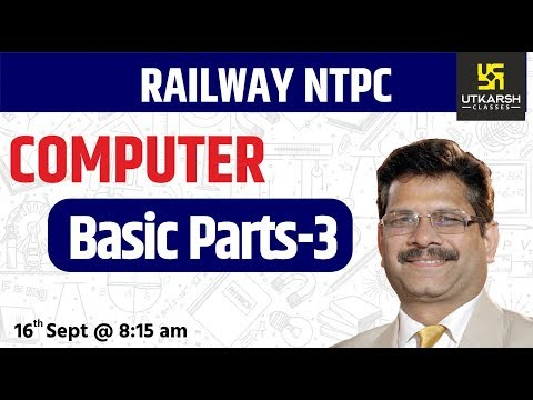 Computer | Basic Parts #3 | Railway NTPC Special Classes | By Nitin Sir