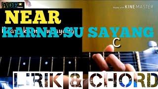 Gambar cover Lirik dan chord gitar lagu- ( KARNA SU SAYANG - near) cover guitar