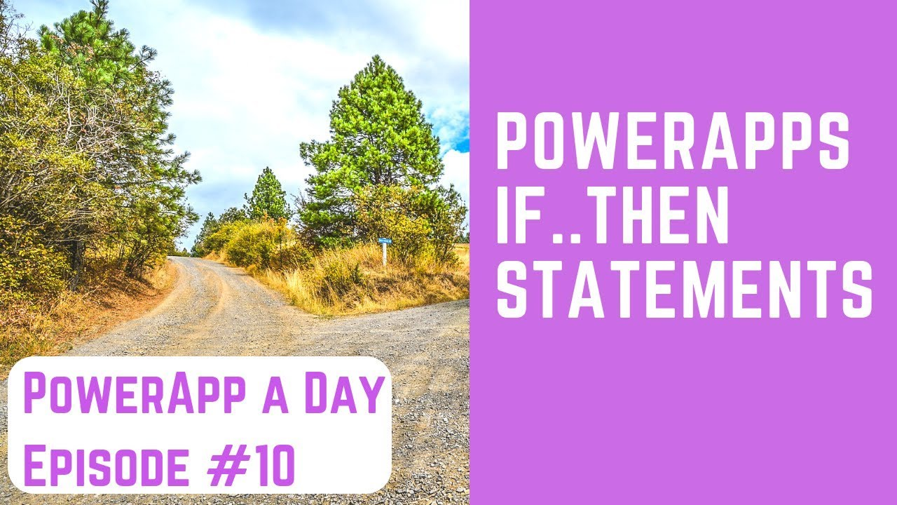 PowerApps If  Then Statements and Solving Delegation Issues - YouTube