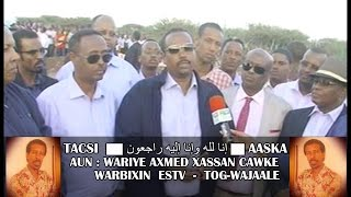 TACSIDA & AASKA - AUN : Wariye Axmed Cawke - ESTV ToG-Wajaale