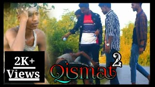 Qismat 2  💞😔 _Friendship_Story_ _JK Song Lover _ _By_ _Ammy birk_ time music India
