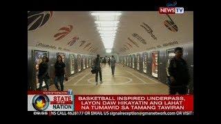 SONA: Basketball-inspired underpass, layon daw hikayatin ang lahat na tumawid sa tamang tawiran