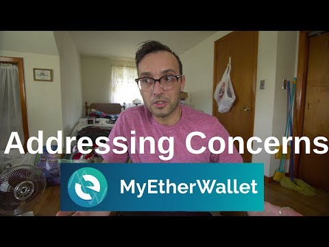 Addressing Concerns from My Last Video (Ethereum Wallet vs My Ether Wallet)