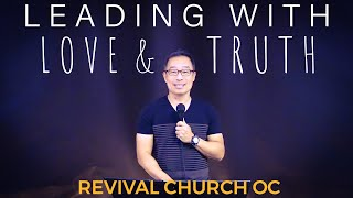 Leading with Love & Truth | Revival Church OC | 11.15.20