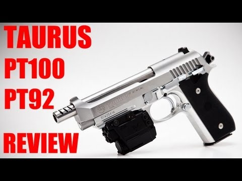 Taurus PT100 / PT92 Review
