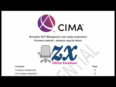 CIMA Management Case Study Pre-seen Analysis - November 2017 (ZX Office Furniture)